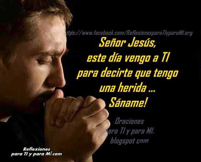 "Dios te dice: ""Quiero sanar tus heridas"""