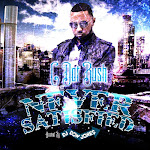"NEW! C Dot Bush "" Never Satisfied"" Mixtape check it out"