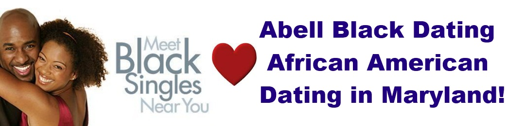 abell single personals Blackcupidcom is the most exciting black dating and black chat network in the usa – helping black singles get together for friendship, dating and romance.