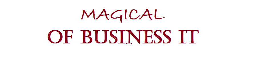 Magical of Business IT