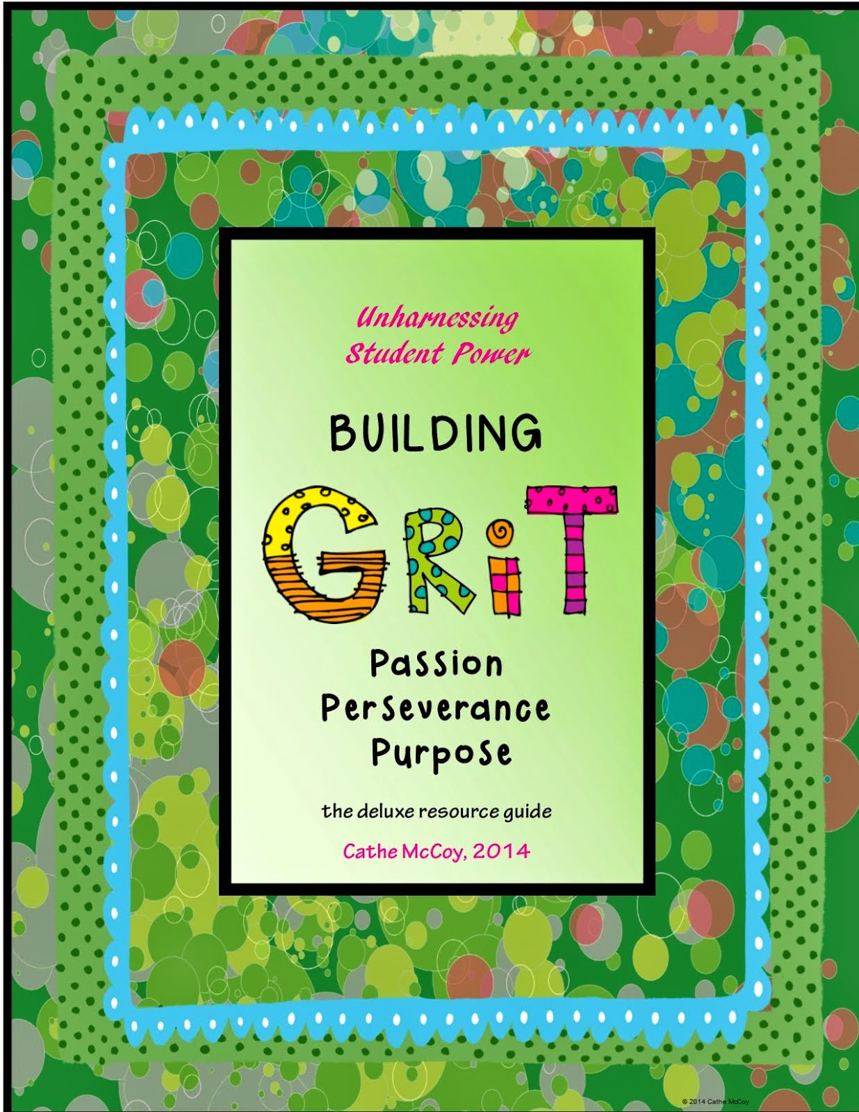 Building GRIT Passion, Perseverance, and Purpose