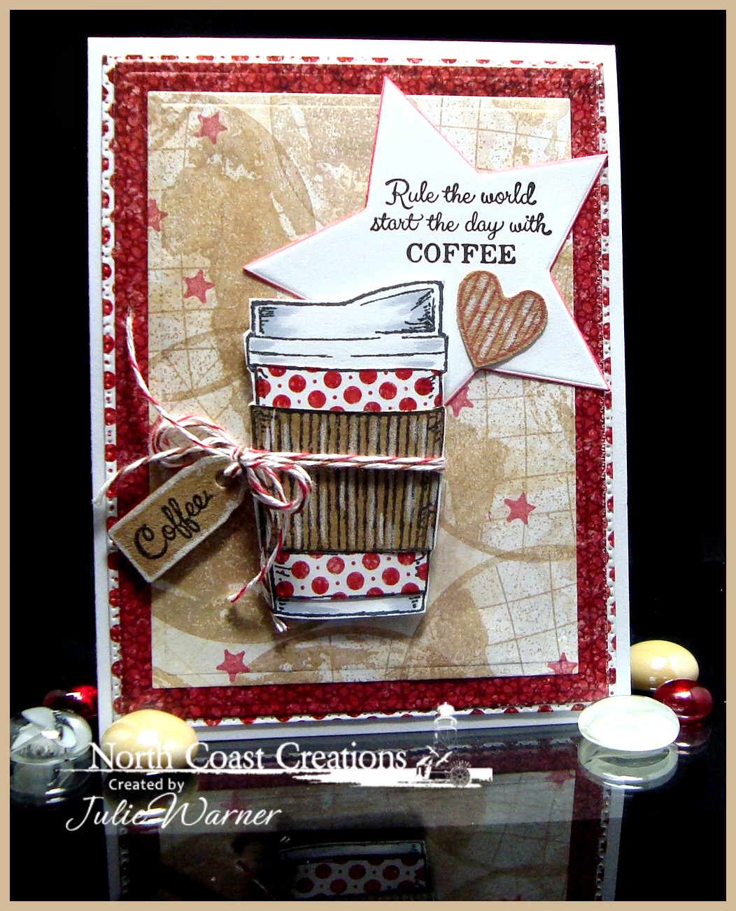 Stamps - North Coast Creations Warm My Heart, What's Brewin'?, Our Daily Bread Designs The Earth, Shine On, Custom Sparkling Stars Dies, Custom Flourished Star Pattern Die, Custom Mini Tags Dies, Patriotic Paper Collection