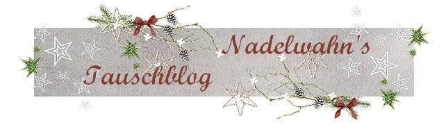 NADELWAHN'S TAUSCHBLOG