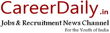 CareerDaily.in Jobs Portal Sarkari Naukri सरकारी नौकरी Government Rojgaar Samachar In India 2015