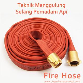 Teknik Menggulung Selang Pemadam Api Fire Hose