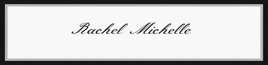 Rachel Michelle