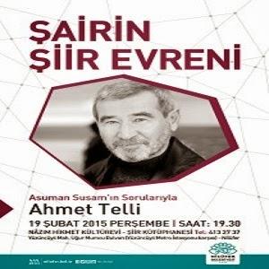 Ahmet Telli ile Şairin Şiir Evreni