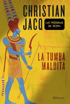 LIBRO - La tumba maldita  Christian Jacq (Planeta - 6 Octubre 2015)  NOVELA | Edición papel & ebook kindle  Comprar en Amazon