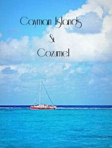 My Grand Cayman / Cozumel Scrapbook
