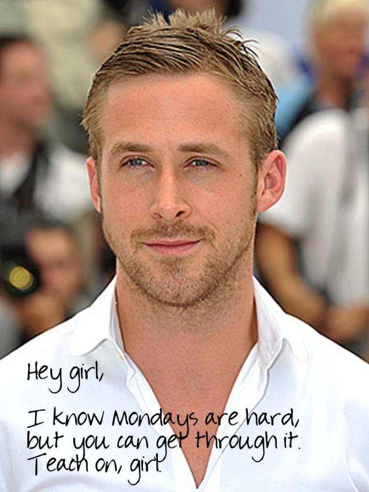 Ryan Gosling Hey Girl The Teacher Diaries : ...