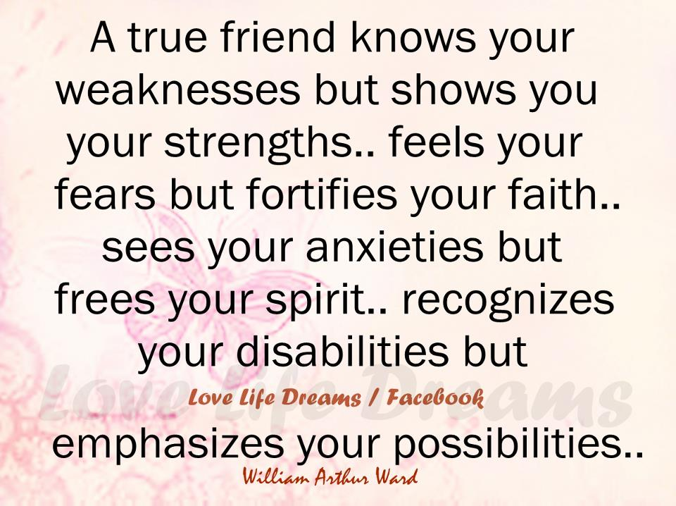 A True Friend Knows Your Weaknesses