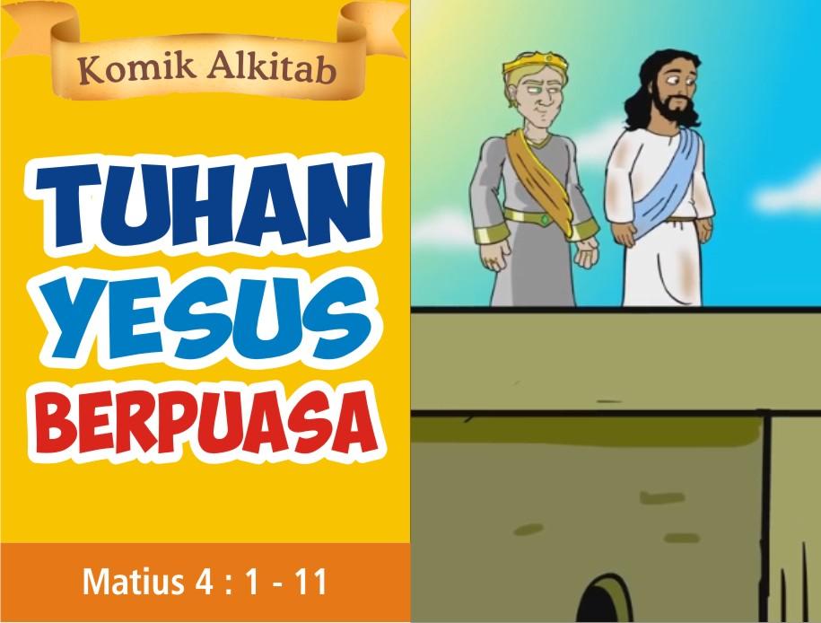 Tuhan Yesus Berpuasa