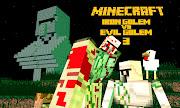 Iron Golem vs Evil Golem 3 made in mineimator.