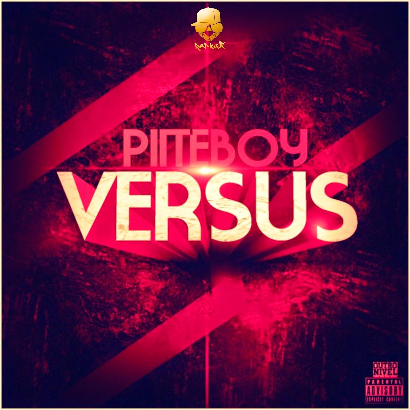 Piiteboy - Versus (Hosted by Rap Kuia)