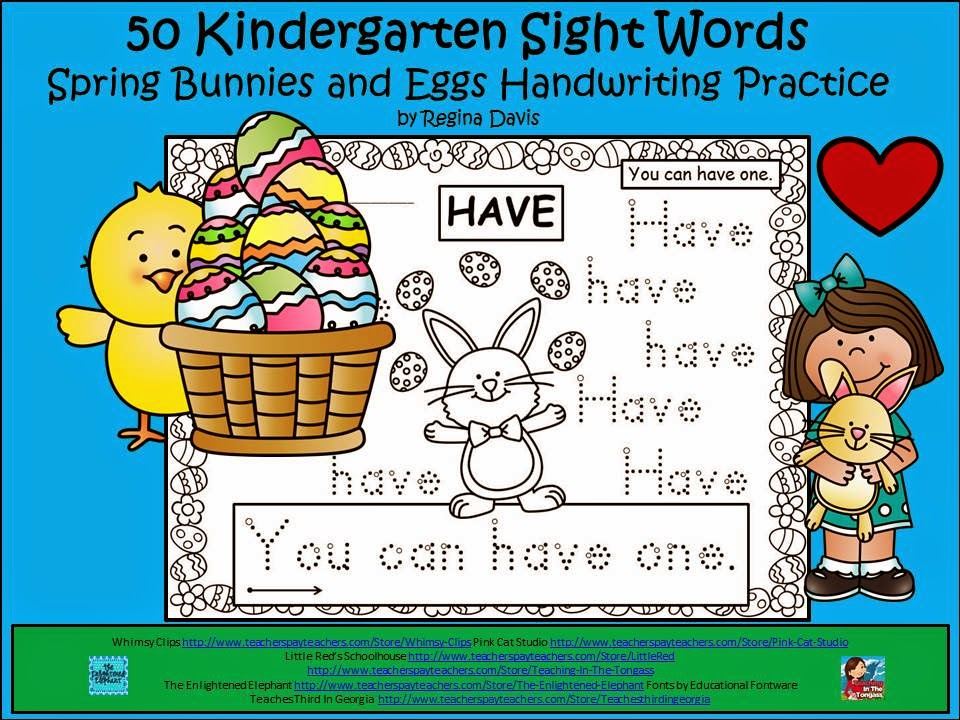 http://www.teacherspayteachers.com/Product/A-50-Kindergarten-Sight-Words-Spring-Bunnies-Eggs-Handwriting-Practice-1172790