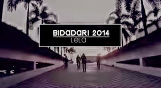 Lela - Bidadari 2014 MP3