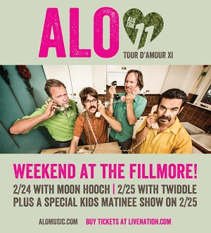 2/24 & 2/25 : ALO : Tour D'Amour XI at The Fillmore!!