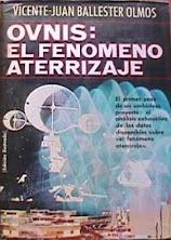 OVNIS: EL FENÓMENO ATERRIZAJE