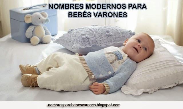 NOMBRES MODERNOS PARA BEBÉS VARONES