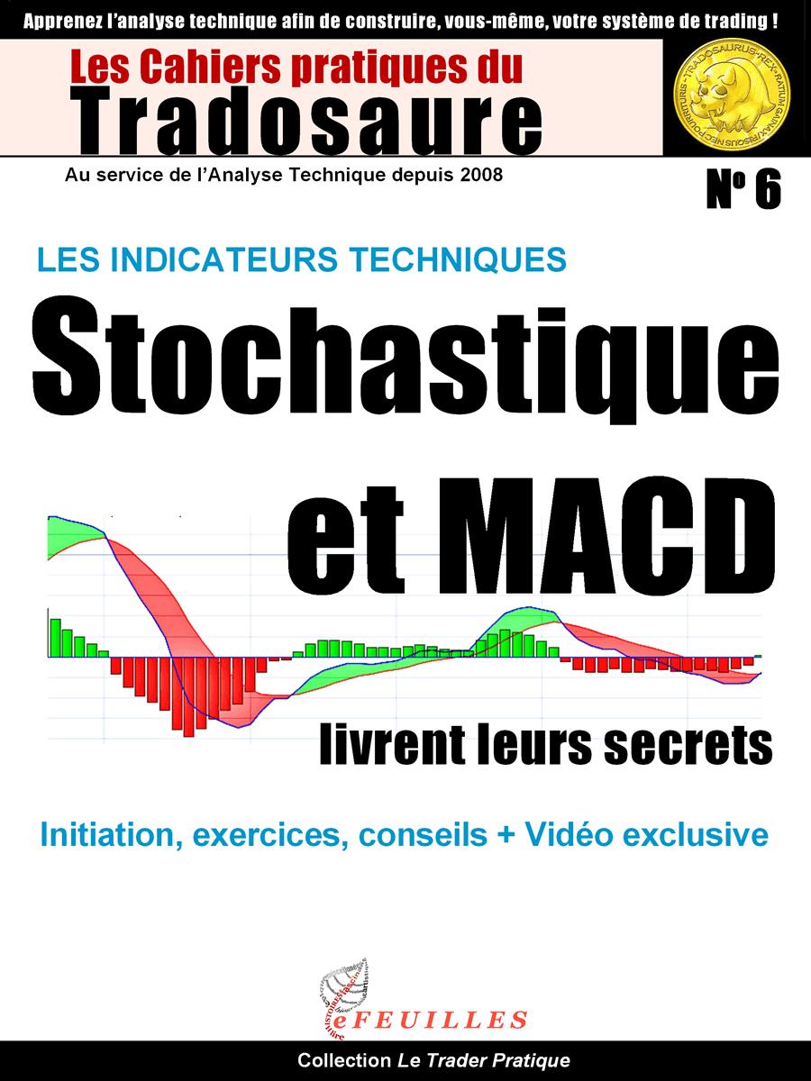 MACD-STOCHASTIQUE-LIVRE-TRADOSAURE
