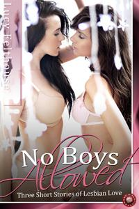 No Boys Allowed by Lucy Felthouse