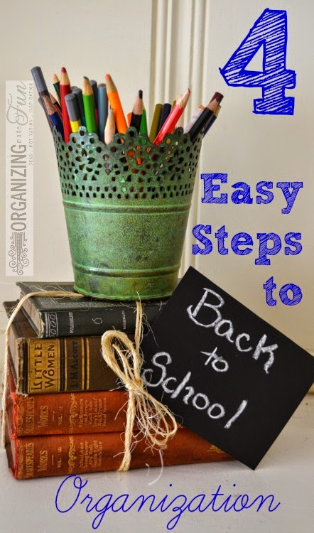 4 Easy Steps to Back to School Orgnanization :: OrganizingMadeFun.com