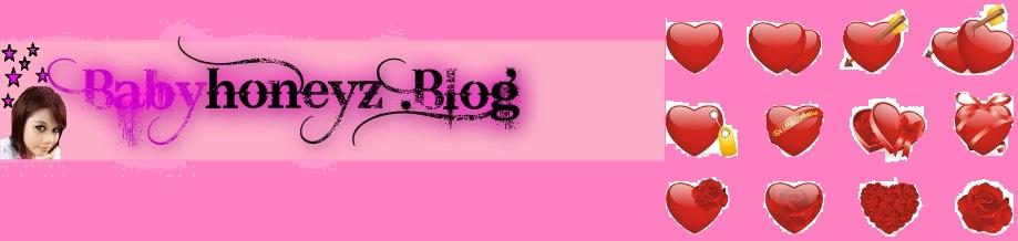BabyH♥neyz.Blog