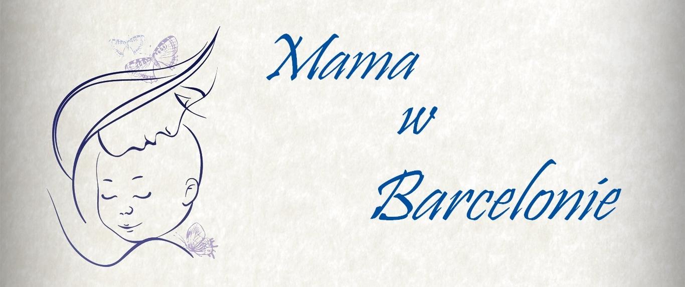 Mama w Barcelonie