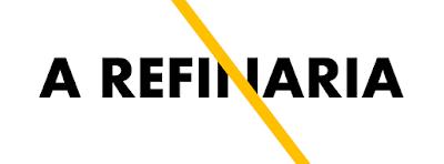 A Refinaria