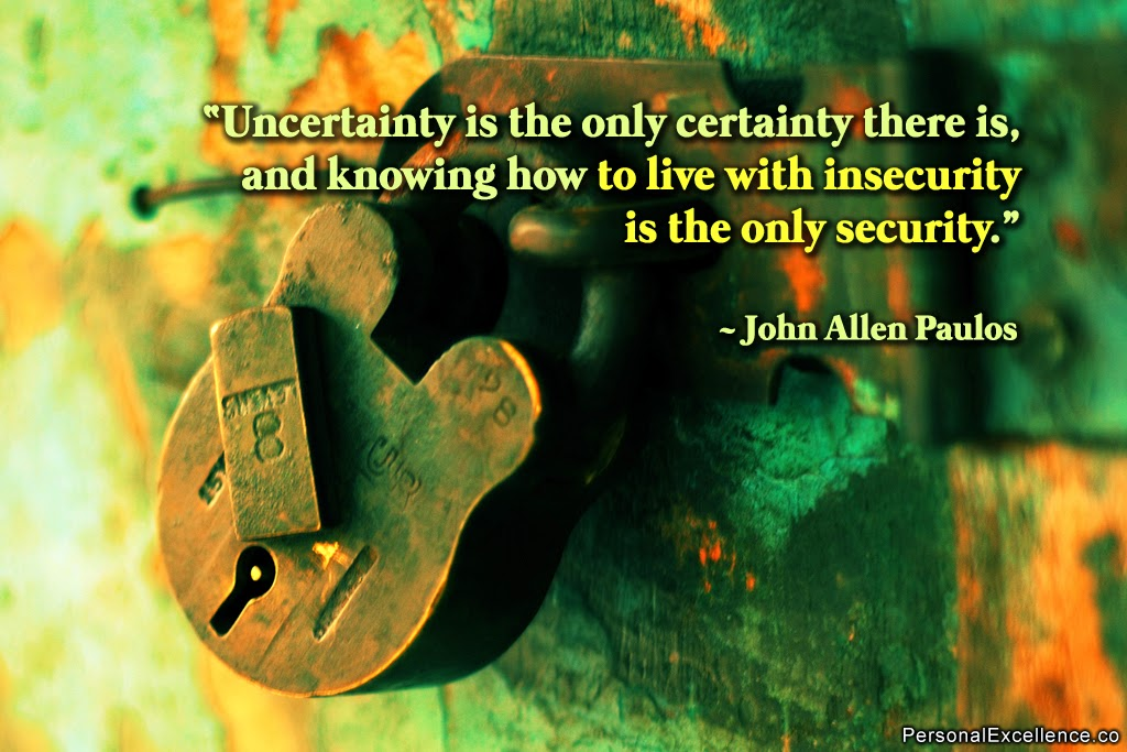 Uncertainty Insecurity Quote