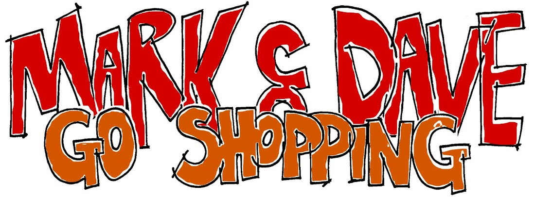 MarkandDavegoshopping