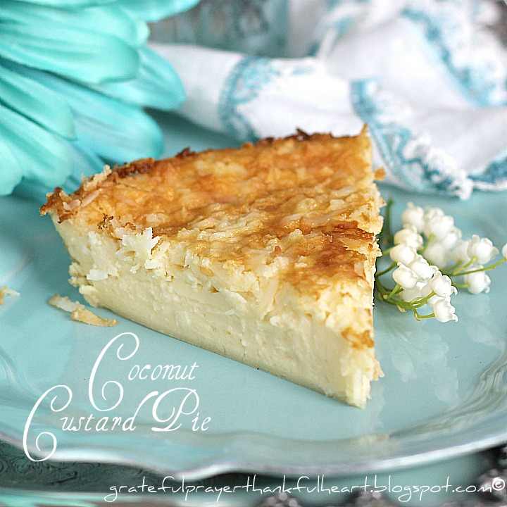 ... Grateful Prayer and a Thankful Heart: Impossible Coconut Custard Pie