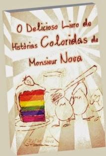 Capa do livro O Delicioso Livro de Histórias Coloridas de Monsieur Nova
