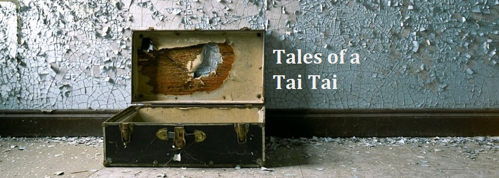 Tales of a Tai Tai