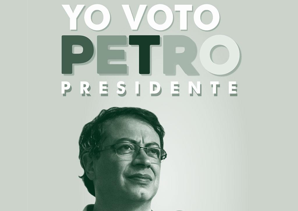 ¡Yo VOTO Petro presidente! UNEB sí vale la pena
