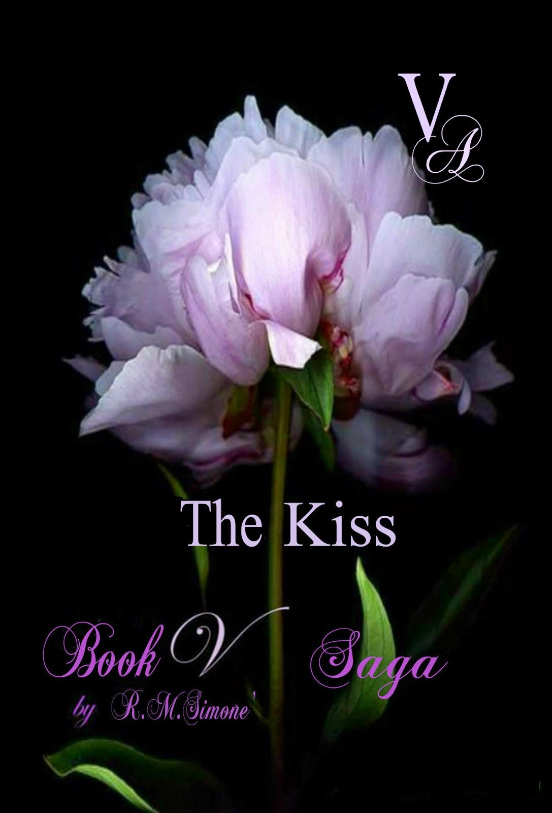 BOOK V Saga, THE KISS Book I