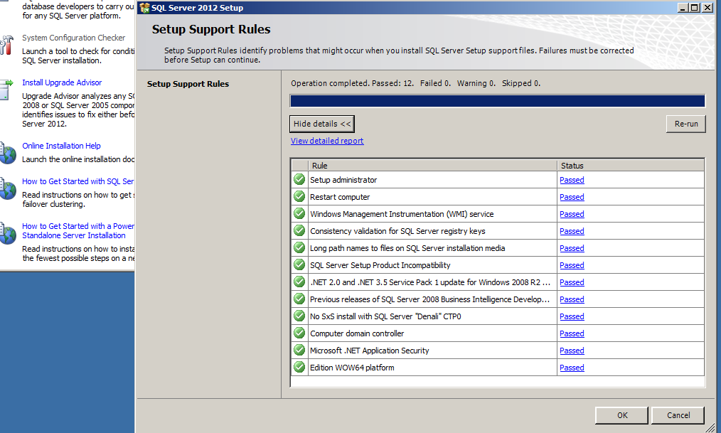 We need to install SQL Server 2012 bit edition 64 or SQL Server 2008 R2