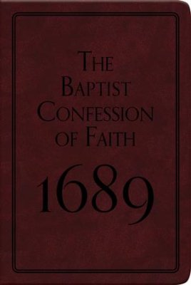 1689 London Baptist Confession