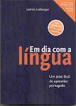 Estude com o livro de Laércio Lutibergue: Em Dia com a Língua