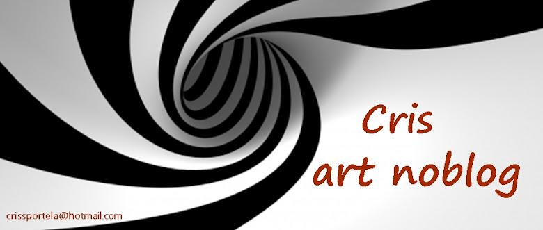 ...Cris Portela...    art noblog