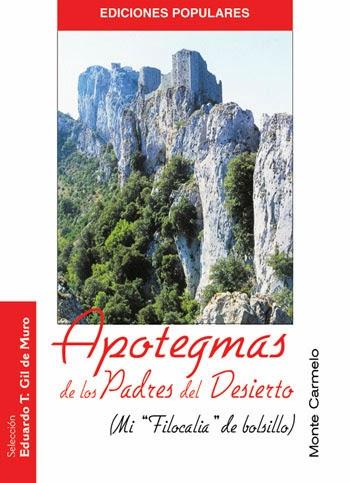 http://www.montecarmelo.com/apotegmas-los-padres-del-desierto-p-164.html?osCsid=ef652fo627op4avmjnq6dn4ck5