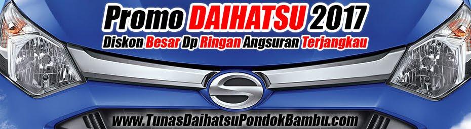 Promo Daihatsu Diskon Besar DP Ringan Angsuran Murah Terjangkau