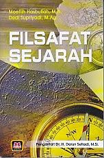 toko buku rahma: buku FILSAFAT SEJARAH, pengarang moeflih hasbullah, penerbit pustaka setia