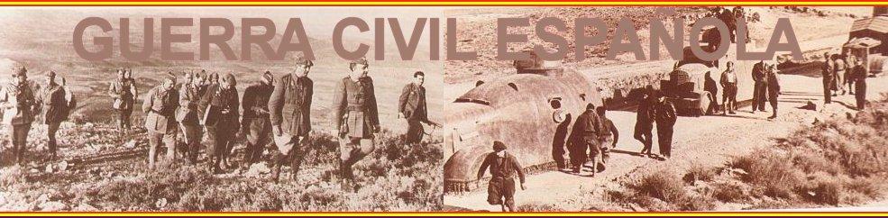 La Guerra Civil Española Vista por los dos bandos