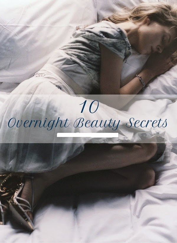 Ten: Overnight Beauty Tips