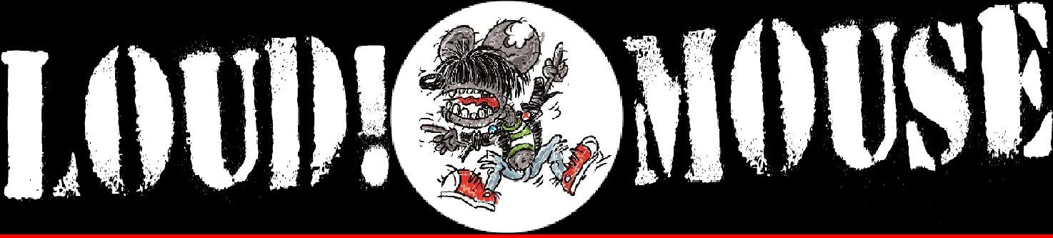 Loud!Mouse- Das mit den Ramones, Loudmouth! und mehr
