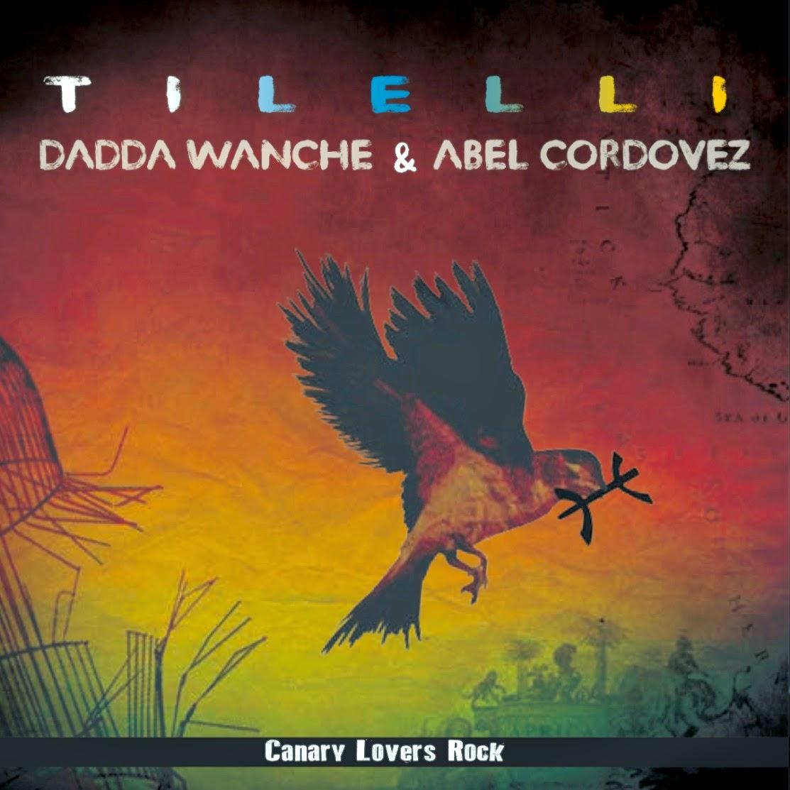 ABEL CORDOVEZ & DADDA WANCHE - Tilelli