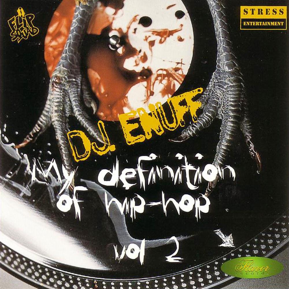 DJ Enuff - My Definition Of Hip Hop Vol. 2