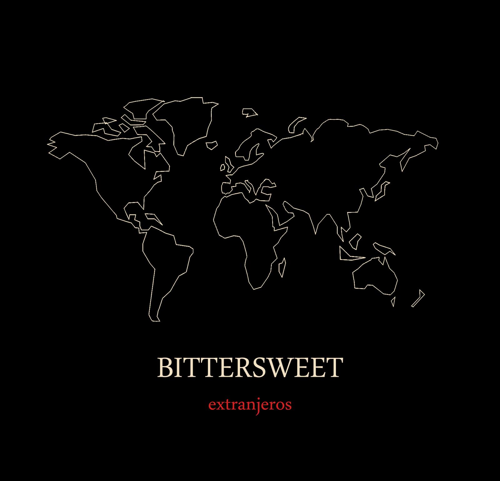 Bittersweet Extranjeros EP