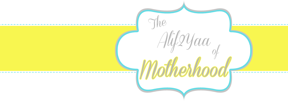 The Alif 2 Yaa of Motherhood